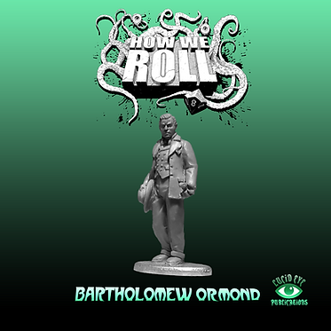 Bartholomew Ormond - 'How We Roll' Podcast Exclusive