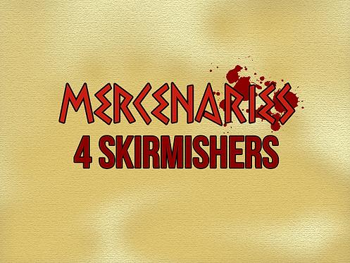 4 Skirmishers