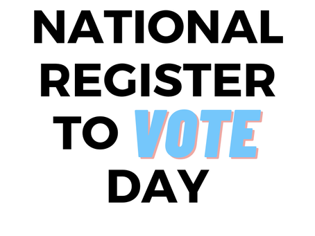 Happy National Register To Vote Day!