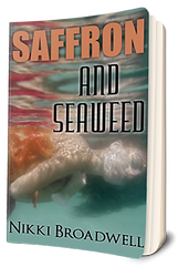 3D Book Cover for Saffron And Seaweed, by author Nikki Broadwell