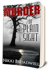 3D Book Cover for Murder In Plain Sight by author Nikki Broadwell