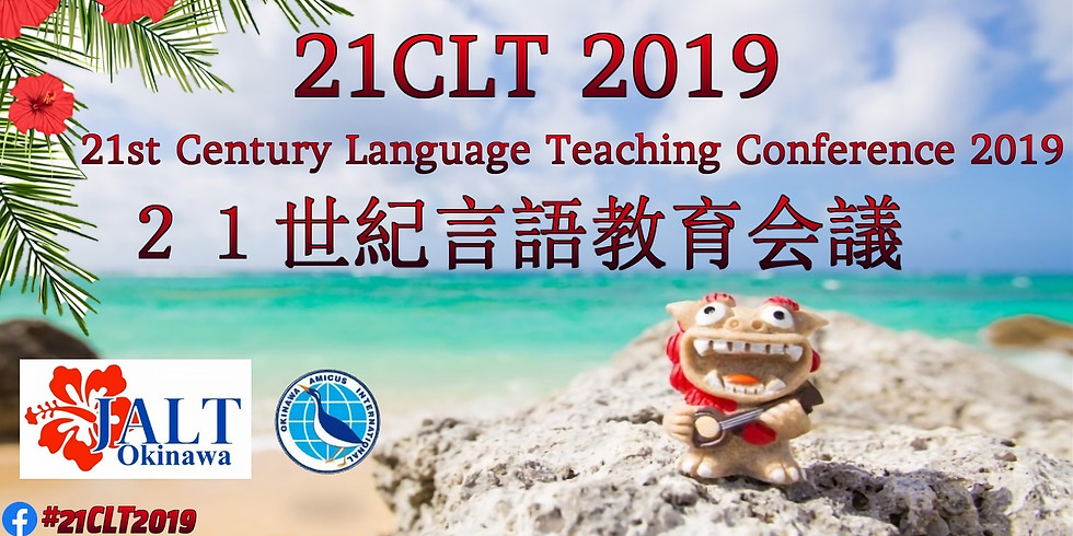 21st Century Language Teaching Conference 2019 (21CLT)