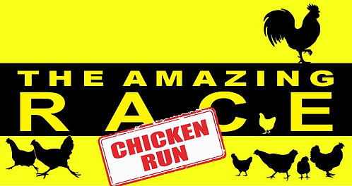THE AMAZING RACE - CHICKEN RUN