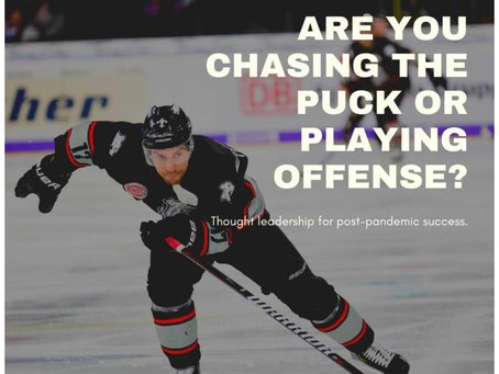 Don't Just Chase the Puck – Do you know how and where to position your company in the future?