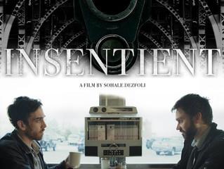 SHORT FILM - INSENTIENT - NOW ON AMAZON PRIME!