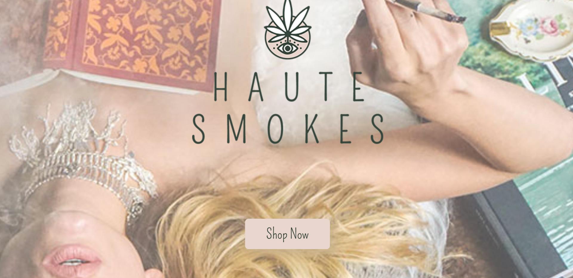 haute smokes
