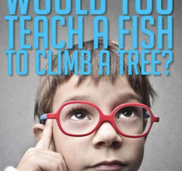 Book Excerpts: Would You Teach a Fish to Climb a Tree?