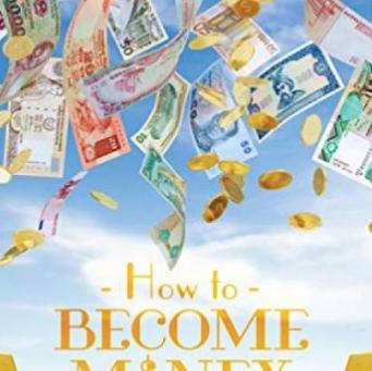 Book Excerpts: How to Become Money Workbook