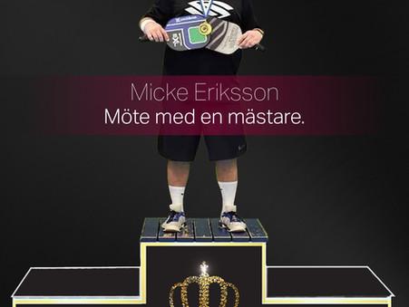 Pickleball Helg, Micke Eriksson - Möte med en mästare