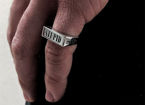 Ring with Stupid inscription
