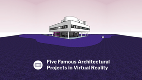 Five Famous Architectural Projects in Virtual Reality