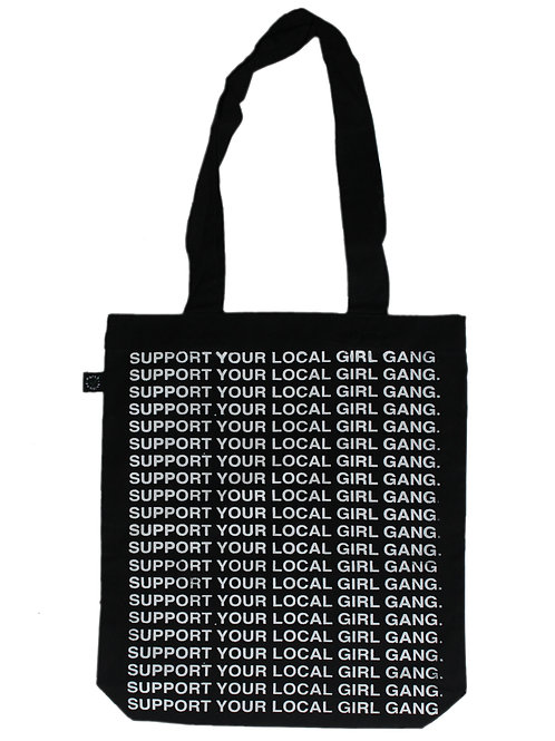 support your local girl gang tote