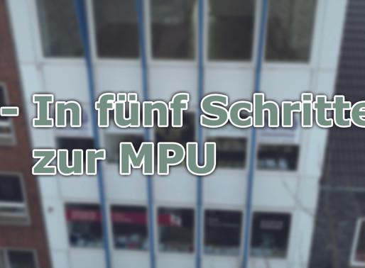 In fünf Schritten zur MPU