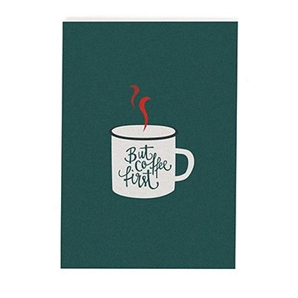 "Postkarte ""Coffee first"" von Roadtyping"