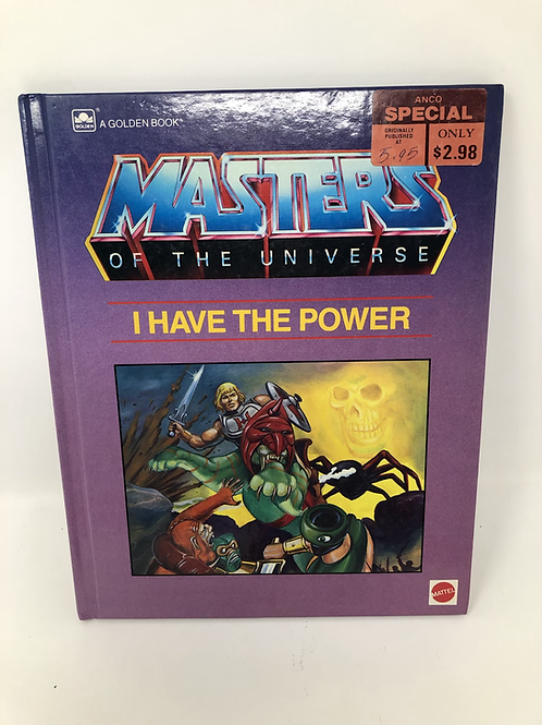 Masters of the Universe I Have the Power Golden Book