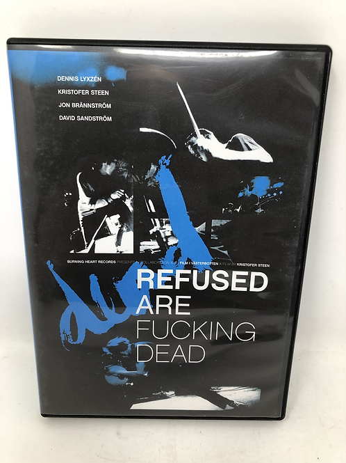 Refused DVD are F*cking Dead