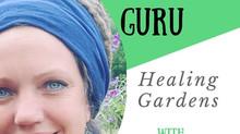 Healing Garden podcast, with Sarah Chopra