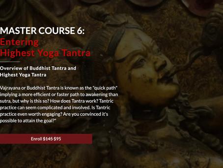 MASTER COURSE 6 - Entering Highest Yoga Tanra
