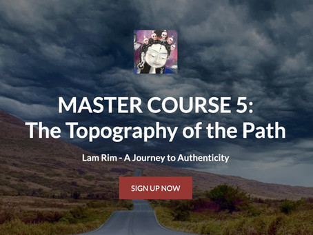 MASTER COURSE 5 - The Topography of the Path