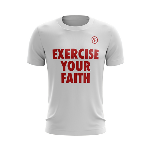 AF Exercise Your Faith Tee