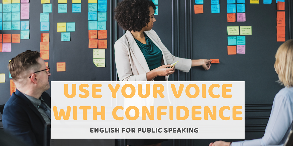 Use your voice with confidence