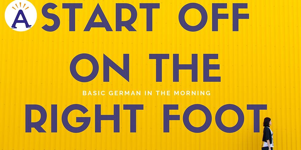 Start off on the right foot / Comieza con el pie derecho (1)