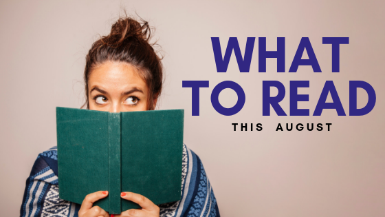 Woman peeking behind a green book and the word what to read this august are on the right