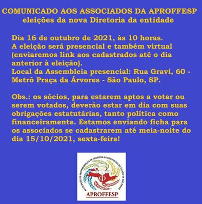 Assembleia 16/10/2021, às 10 horas, para votação da  nova Diretoria Estadual da APROFFESP