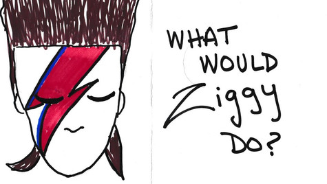 What would Ziggy do?