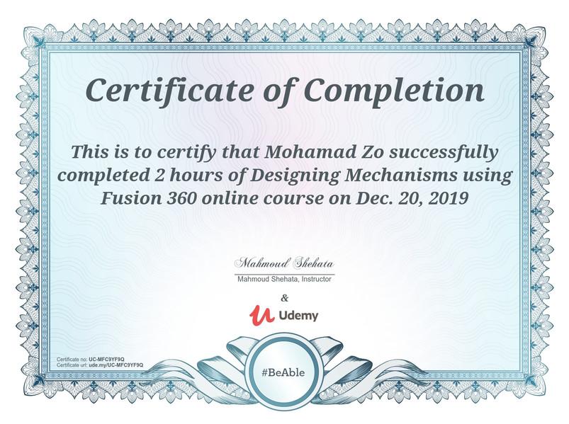 Mohammad Zoubai Mechanism Design Using Fusion 360 Certificate