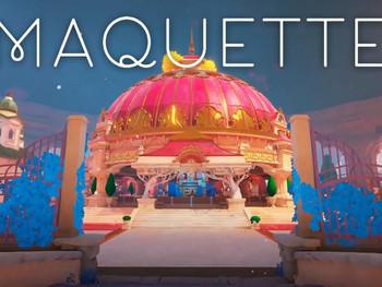 Maquette (Review)