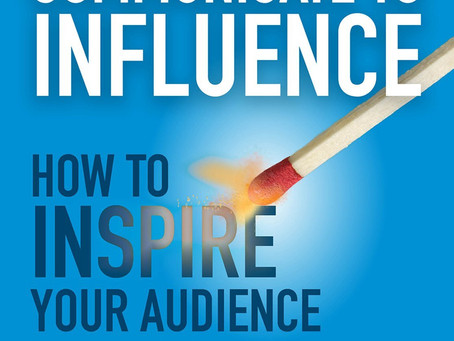 """""""Communicating to Influence"""" by Ben Decker and Kelly Decker"""