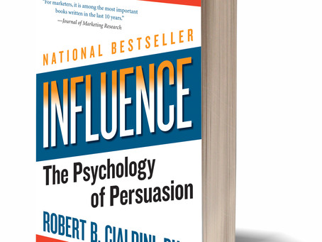 """Influence"" by Dr.Robert Cialdini"