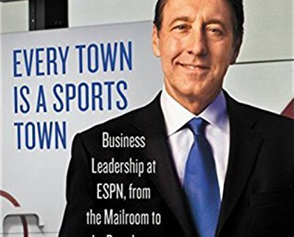 """""""Every Town is a Sports Town"""" by George Bodenheimer"""