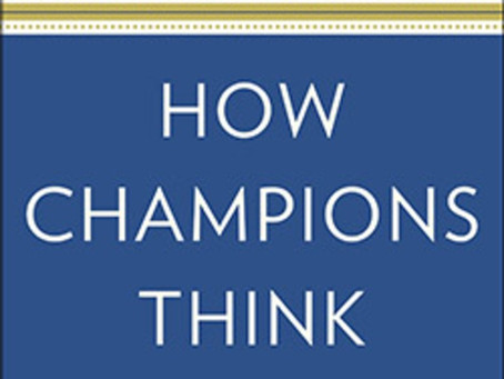 """""""How Champions Think"""" by Dr.Bob Rotella"""