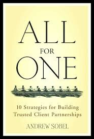 """""""ALL FOR ONE"""" by Andrew Sobel"""