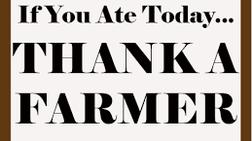 Don't thank a farmer!