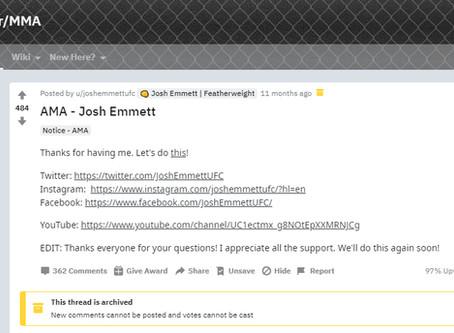 REDDIT Ask ME ANYTHING with Josh EMMETT
