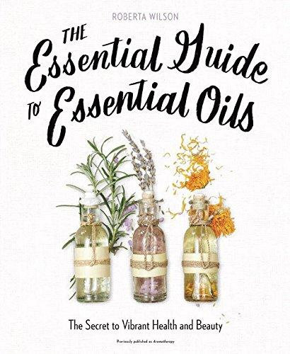 Essential Guide To Essential Oils