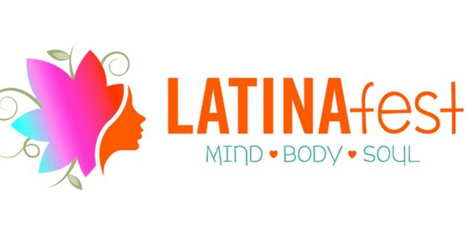 LATINAFest 2019: Mind, Body & Soul