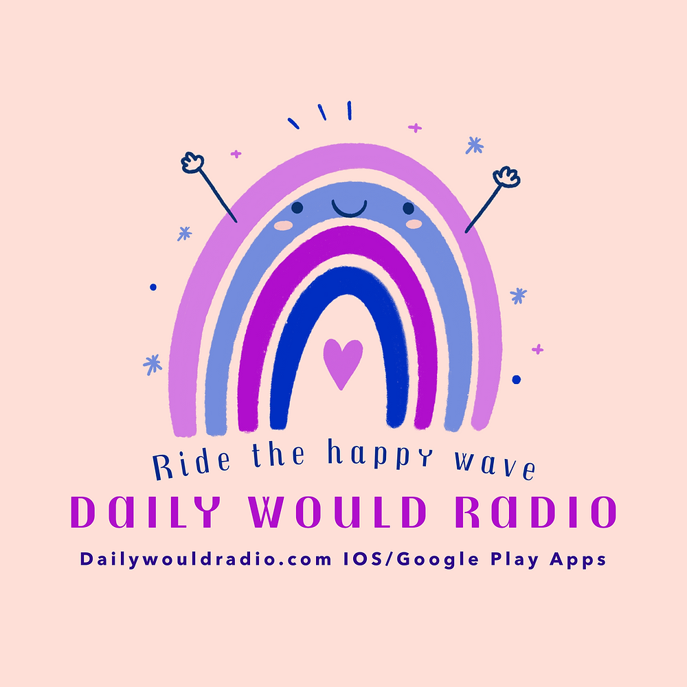 Ride the Happy Wave, Daily Would Radio!
