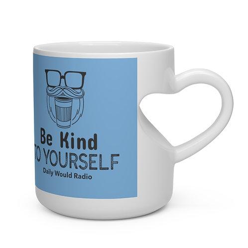 Be Kind To Yourself Heart Shape Mug