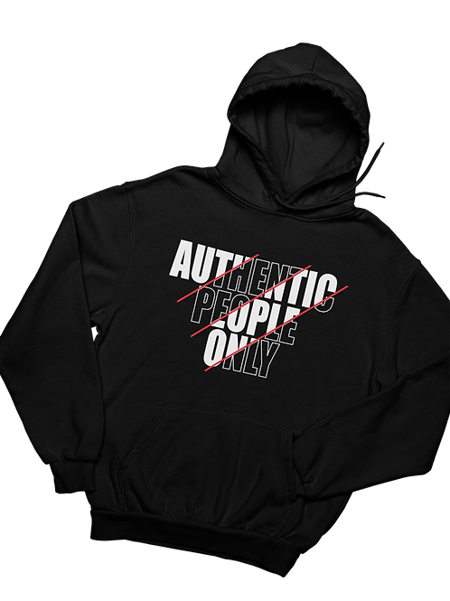 Authentic People Only - Hoodie