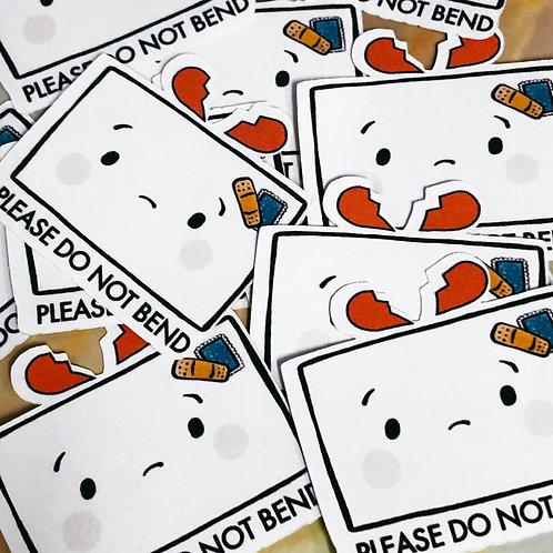 please do not bend sticker