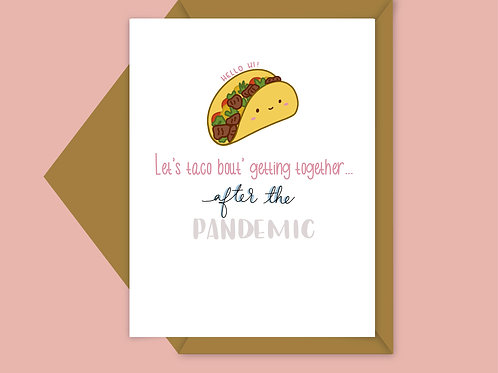 let's taco about it... after the pandemic valentine card