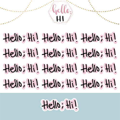 hello; hi sticker sheet