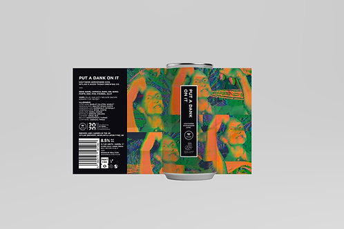 Wylam x Good things Brewing co. collab. - Put a Dank on it - DIPA - 8.5%