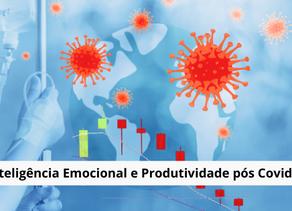 Inteligência Emocional e Produtividade pós Covid19