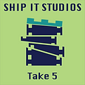 Ship It Studios - Take 5
