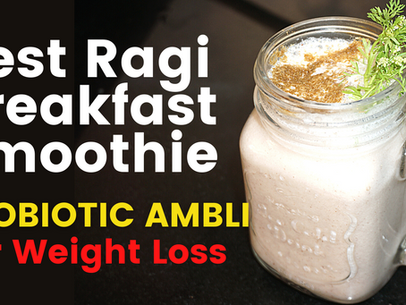 Weight Loss: How To Make Ragi Smoothie / Ambali | Healthy Breakfast Smoothie